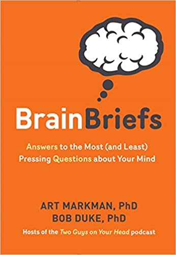 Brain Briefs: Answers to the Most (and Least) Pressing Questions