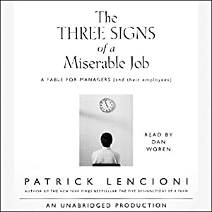 The Three Signs of a Miserable Job Audiobook