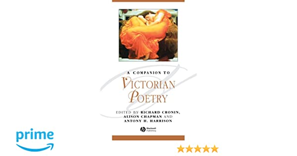 A companion to victorian poetry richard cronin antony harrison a companion to victorian poetry richard cronin antony harrison alison chapman 9781405176125 amazon books fandeluxe Image collections
