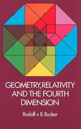 Geometry, Relativity and the Fourth Dimension (Dover Books on Mathematics)