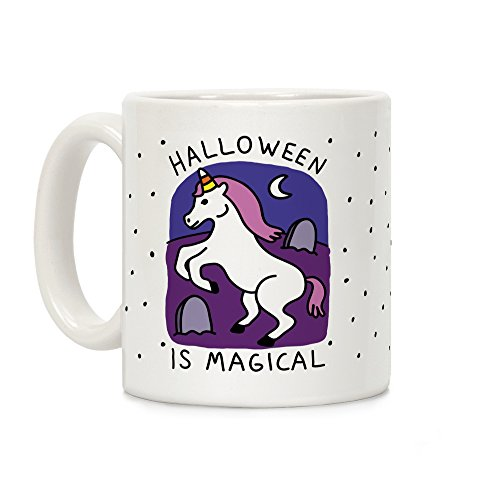 LookHUMAN Halloween Is Magical White 11 Ounce Ceramic