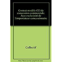 Contrat modèle CCI de concession commerciale
