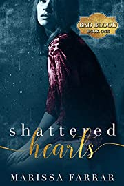 Shattered Hearts: A Dark Romance (Bad Blood Book 1)