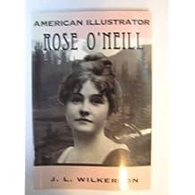 American Illustrator: Rose O'Neill (The Great Heartlanders Series)