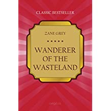 Wanderer of the Wasteland (Classic bestseller)