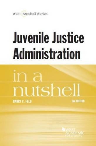 Juvenile Justice Admin.In A Nutshell