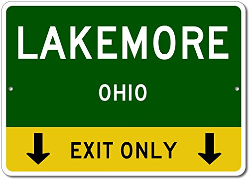 "LAKEMORE, OHIO This Exit Only - Custom Aluminum US City State Sign - 10""x14"""