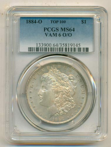 1884 O Morgan Silver VAM-6 TOP-100 O/O R4 Dollar MS64 PCGS