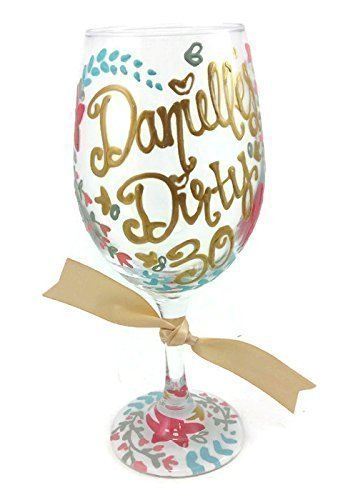 Amazoncom Hand Painted Personalized Dirty 30 Wine Glass Floral