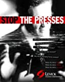 Stop the Presses : The Litigation PR Desk Reference, Levick, Richard, 0975998501