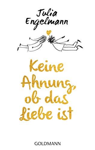Keine Ahnung, ob das Liebe ist: Poetry (German Edition)
