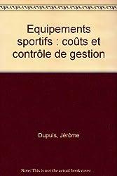 Equipements sportifs : coûts et contrôle de gestion