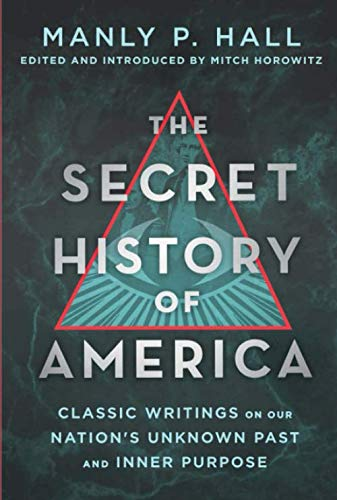 Secret History of America (Secret Of America Destiny)
