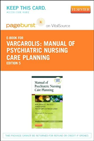 manual of psychiatric nursing care planning elsevier ebook on rh amazon com Evolve Elsevier Varcarolis varcarolis manual of psychiatric nursing care plans