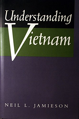 Understanding Vietnam (A Philip E. Lilienthal book) by Univ of California Pr