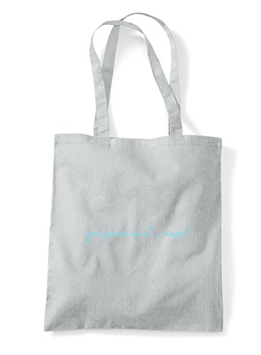 Light Mean I Bag Hashtag What Grey You Shopper Know Tote Quote Statement x67Ev