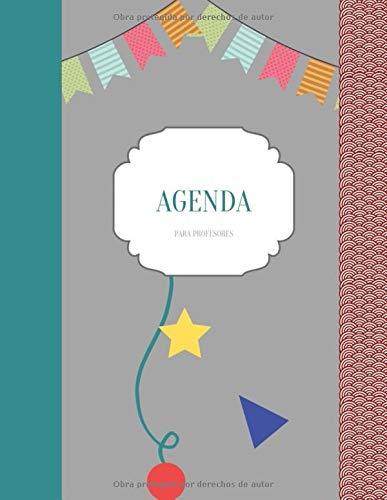 Agenda para profesores: Calendario para profesores de octubre de 2019 a finales de septiembre de 2020, incluida la lista de asistencia Horarios ... I regalos para profesores (Spanish Edition) Nicole Block