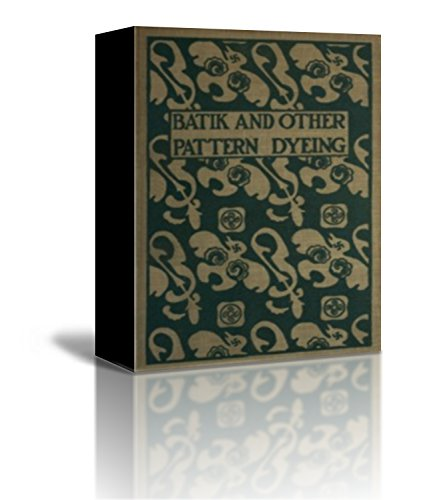 Batik and Other Pattern Dyeing -