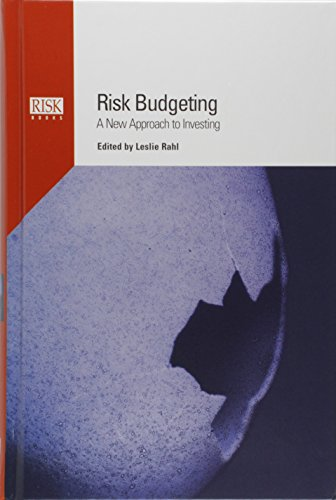 Risk Budgeting: A New Approach to Investing