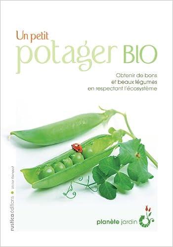 Amazon Fr Un Petit Potager Bio Victor Renaud Livres