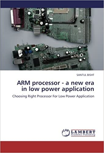 ARM processor - a new era in low power application: Choosing Right