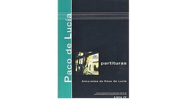 PACO DE LUCIA - Antologia 4º: Almoraima para Guitarra Tab: PACO DE LUCIA: 9790901310339: Amazon.com: Books
