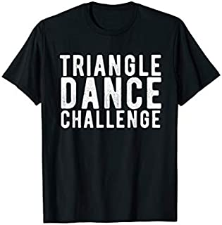 ⭐️⭐️⭐️ Triangle Dance Challenge  Cool Trio Dance 2019 Tee Need Funny Short/Long Sleeve Shirt/Hoodie