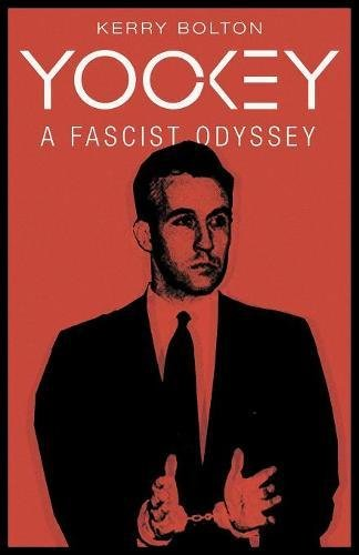 Product picture for Yockey: A Fascist Odyssey by Kerry Bolton