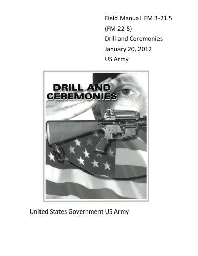 Pdf Law Field Manual FM 3-21.5 (FM 22-5) Drill and Ceremonies January 20, 2012 US Army