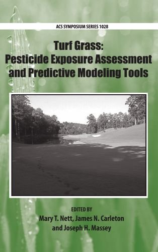 Turf Grass: Pesticide Exposure Assessment and Predictive Modeling Tools (ACS Symposium Series)