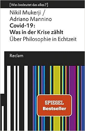 Covid-19: Was in der Krise zählt.