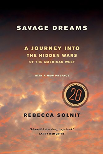 savage-dreams-a-journey-into-the-hidden-wars-of-the-american-west