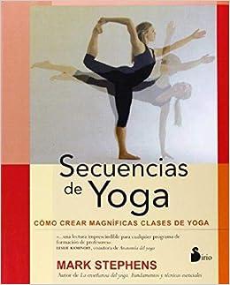 SECUENCIAS DE YOGA: COMO CREAR CLASES DE YOGA (2014): Amazon ...