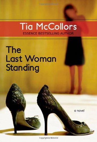 The Last Woman Standing Tia McCollors