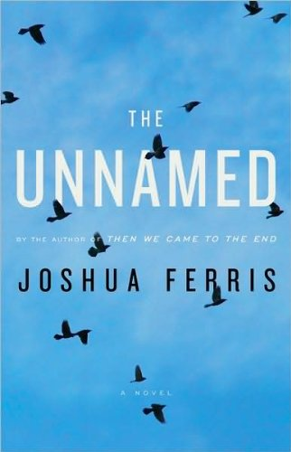 Image of Joshua Ferris'sThe Unnamed [Hardcover](2010)