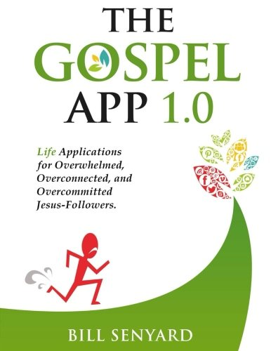 The Gospel App: Process Discipleship Curriculum for Individuals and Groups