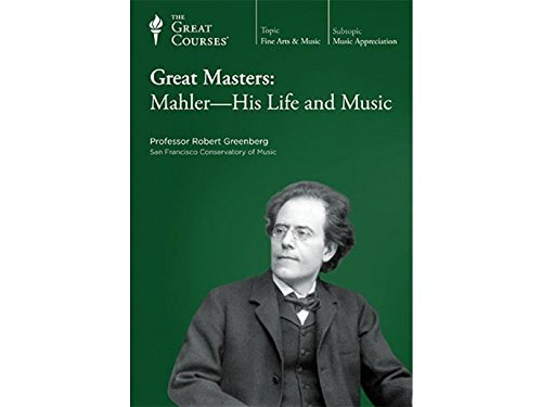 Great Masters: Mahler - His Life and Music
