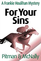 For Your Sins: previously published as Joseph's Mansions