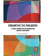 Evaluating the Evaluator: A Novel Perspective on Translation Quality Assessment