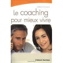 COACHING POUR MIEUX VIVRE (LE)