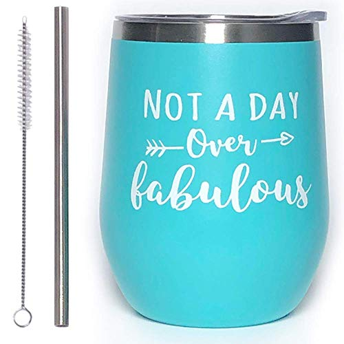 Not a Day Over Fabulous | 12 oz Stainless Steel Insulated Tumbler w/Lid & Straw | Funny Wine Glass Birthday Gift Ideas for Women (12 oz, Not a Day Over Fabulous-mint) (Glass Moment Wine)