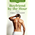 Boyfriend by the Hour (Girls Just Wanna Have Fun Book 3)