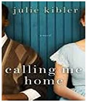 Calling Me Home (Target Book Club Edition)…