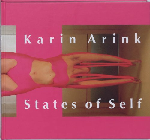 Karin Arink: States Of Self