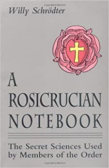 Book Rosicrucian Notebook: The Secret Sciences Used by Members of the Order