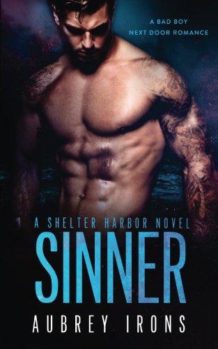 Sinner: A Bad Boy Next Door Romance: A Shelter Harbor Novel