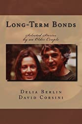 Long-Term Bonds: Selected Stories by an Older Couple