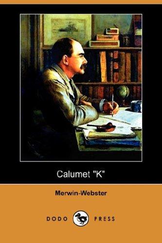 Calumet K (Dodo Press) PDF