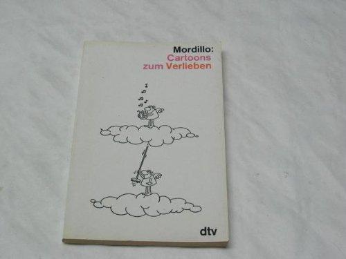 Cartoons zum Verlieben Taschenbuch – 1980 Mordillo dtv 6. Aufl. B002G5Q9UC