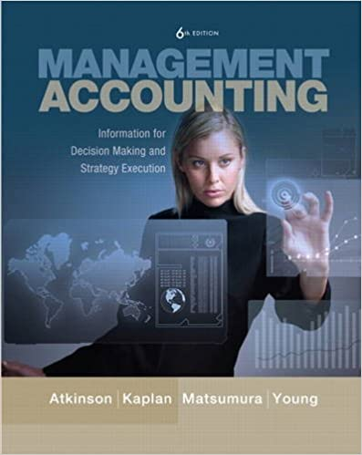 Information for Decision-Making and Strategy Execution Management Accounting 6th Edition